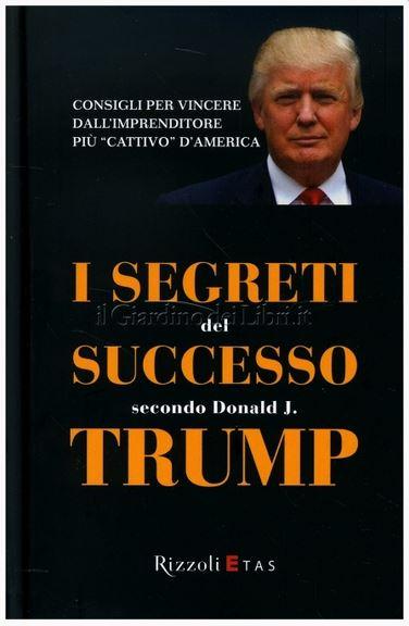 I segreti del successo, Donald Trump